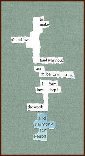 found poem © j.i. kleinberg ~ to make