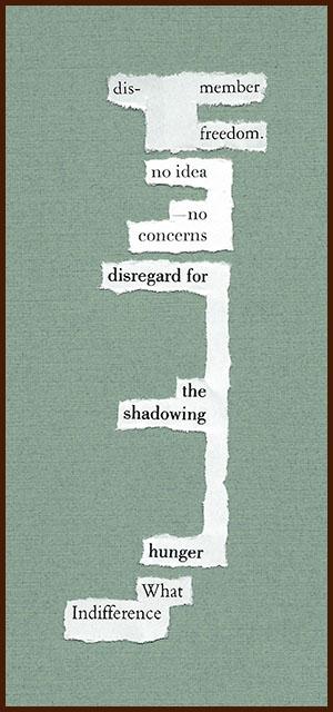 found poem © j.i. kleinberg ~ dismember