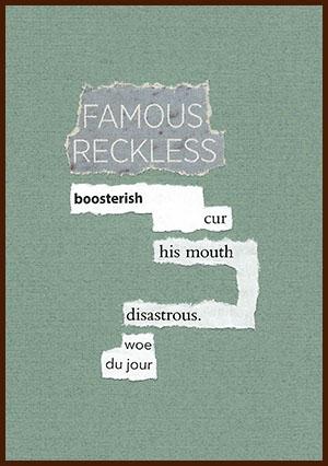 found poem © j.i. kleinberg ~ FAMOUS