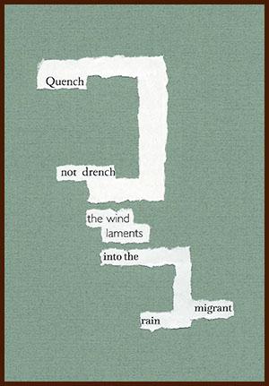 found poem © j.i. kleinberg ~ Quench