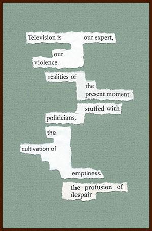found poem © j.i. kleinberg ~ Television