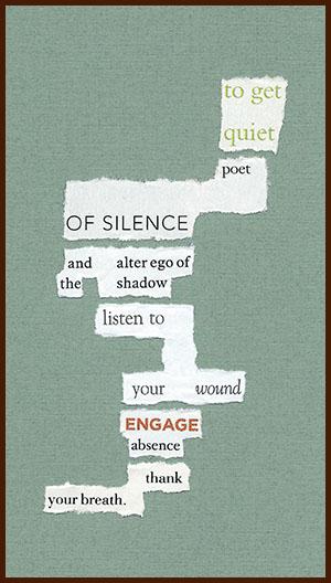 found poem © j.i. kleinberg ~ to get quiet