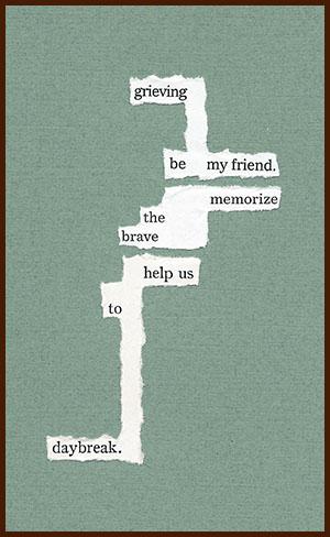 found poem © j.i. kleinberg ~ grieving