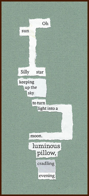 found poem © j.i. kleinberg ~ Oh sun