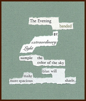 found poem © j.i. kleinberg ~ The Evening