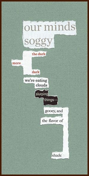 found poem © j.i. kleinberg ~ our minds