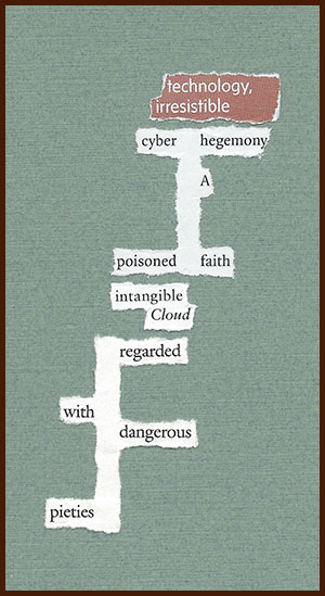 found poem © j.i. kleinberg ~ technology