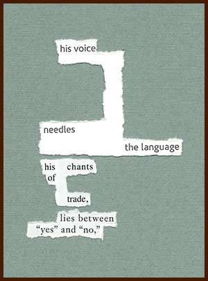 found poem © j.i. kleinberg ~ his voice