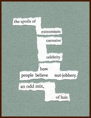 found poem © j.i. kleinberg ~ the spoils