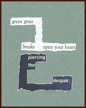 found poem © j.i. kleinberg ~ green
