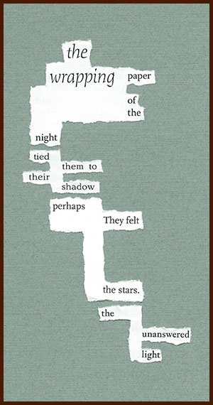found poem © j.i. kleinberg ~ the wrapping paper