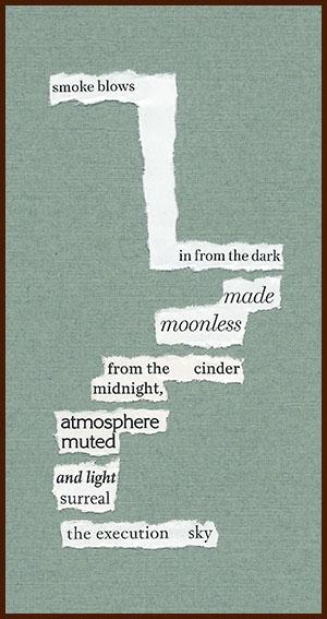 found poem © j.i. kleinberg ~ smoke
