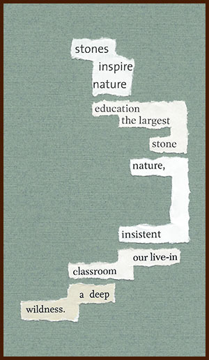 found poem © j.i. kleinberg ~ stones