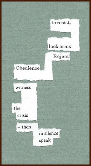 found poem © j.i. kleinberg ~ to resist