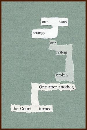 found poem © j.i. kleinberg ~ our time