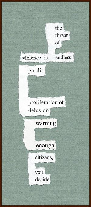 found poem © j.i. kleinberg ~ the threat