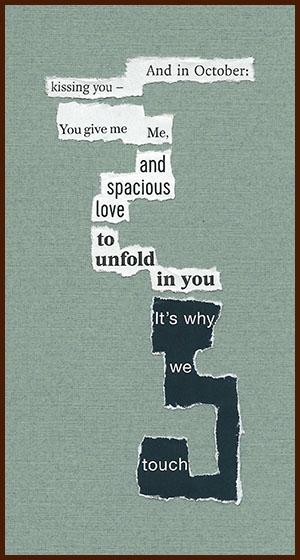found poem © j.i. kleinberg ~ And in October