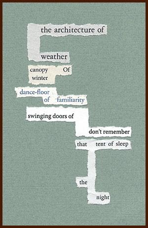 found poem © j.i. kleinberg ~ the architecture
