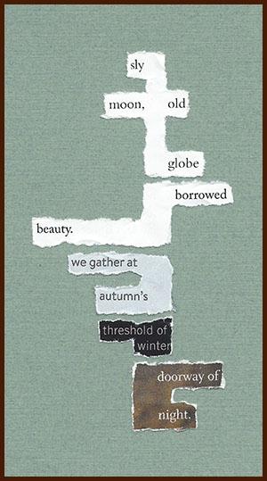 found poem © j.i. kleinberg ~ sly moon