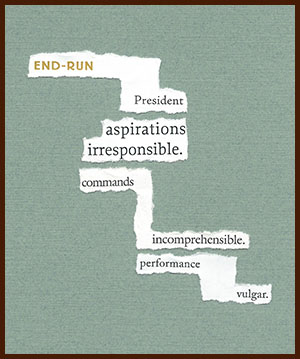 found poem © j.i. kleinberg ~ end-run