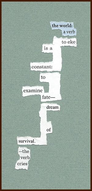 found poem © j.i. kleinberg ~ the world