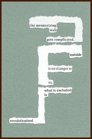 found poem © j.i. kleinberg ~ the mesmerizing wall